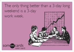3 Day week