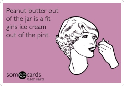 Except that sometimes I also eat ice cream out of the pint. Oops.